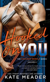 Hooked On You by Kate Meader, 9781501180903