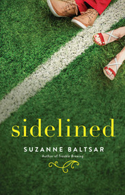 Sidelined - 9781501188336 by Suzanne Baltsar, 9781501188336