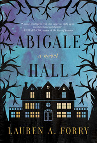 Abigale Hall (A Novel) - 9781510742864 by Lauren A. Forry, 9781510742864