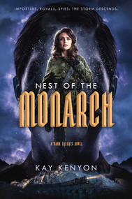 Nest of the Monarch by Kay Kenyon, 9781534429734