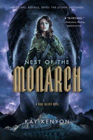 Nest of the Monarch - 9781534429741 by Kay Kenyon, 9781534429741