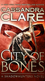 City of Bones - 9781534431782 by Cassandra Clare, 9781534431782