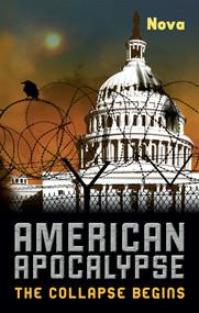 American Apocalypse (The Collapse Begins) by Nova, 9781569759035