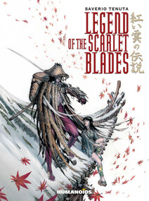 Legend of the Scarlet Blades by Saverio Tenuta, 9781594651625