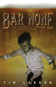 Bar None by Tim Lebbon, 9781597800976