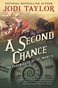 A Second Chance (The Chronicles of St. Mary's Book Three) by Jodi Taylor, 9781597808705