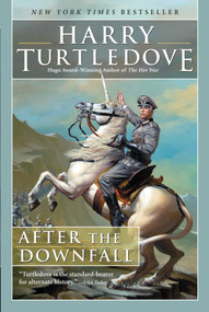 After the Downfall - 9781597809023 by Harry Turtledove, 9781597809023