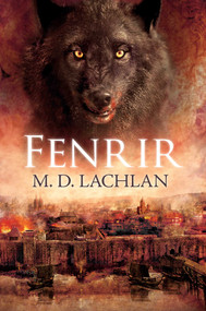 Fenrir by Lachlan, M.D., 9781616145279