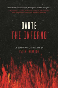 The Inferno (A New Verse Translation) by Dante Alighieri, Peter Thornton, 9781628727456