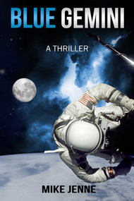 Blue Gemini (A Thriller) by Mike Jenne, 9781631580475