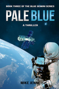 Pale Blue (A Thriller) by Mike Jenne, 9781631580840