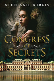 Congress of Secrets by Stephanie Burgis, 9781633881990
