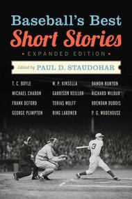 Baseball's Best Short Stories by Paul D. Staudohar, 9781613743768