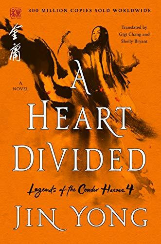 A Heart Divided (The Definitive Edition) - 9781250250131 by Jin Yong, Gigi Chang, Shelly Bryant, 9781250250131
