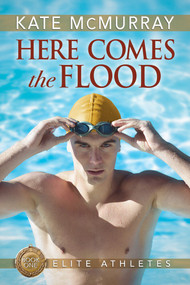 Here Comes the Flood by Kate McMurray, 9781641081832