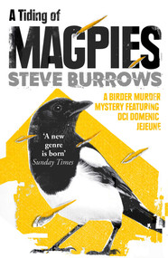 A Tiding of Magpies (A Birder Murder Mystery) by Steve Burrows, 9781786074386