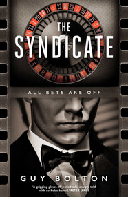 The Syndicate by Guy Bolton, 9781786075581