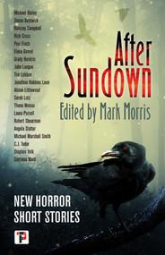 After Sundown by Mark Morris, 9781787584556