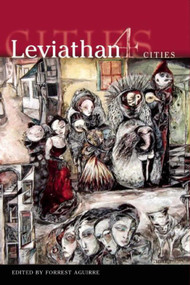Leviathan 4: Cities by Jeff VanderMeer, 9781892389824