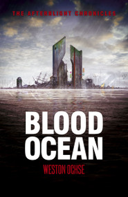 Blood Ocean by Weston Ochse, 9781907992872