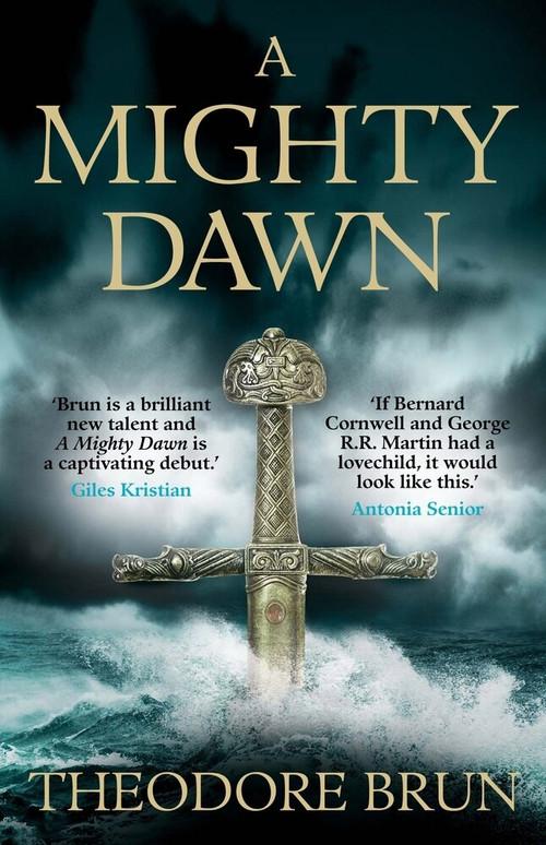 A Mighty Dawn by Theodore Brun, 9781782399971