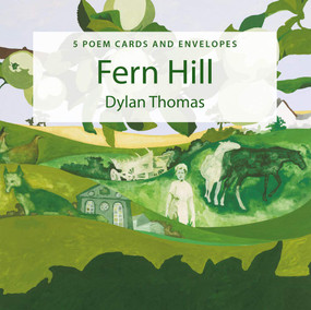Poster Poem Cards: Fern Hill by Dylan Thomas, Sue Shields, 9781909823884