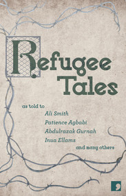 Refugee Tales by David Herd, Anna Pincus, 9781910974230