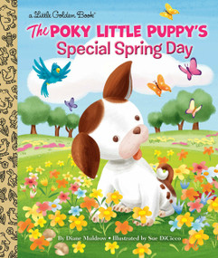 The Poky Little Puppy's Special Spring Day by Diane Muldrow, Sue DiCicco, 9780593127759
