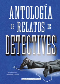 Antología de relatos de detectives by Charles Dickens, Arthur Conan Doyle, Oscar Wilde, 9788417430474
