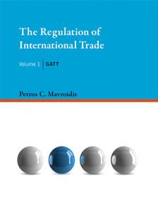 The Regulation of International Trade, Volume 1 (GATT) by Petros C. Mavroidis, 9780262029841