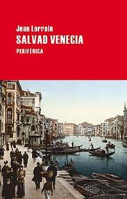 Salvad Venecia by Jean Lorrain, 9788492865437