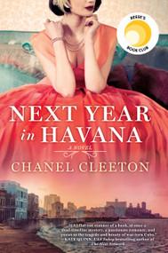 Next Year in Havana by Chanel Cleeton, 9780399586682