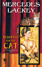 Reserved for the Cat by Mercedes Lackey, 9780756404888