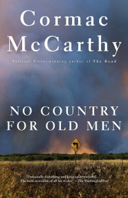 No Country for Old Men by Cormac McCarthy, 9780375706677