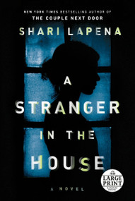A Stranger in the House by Shari Lapena, 9780525501312