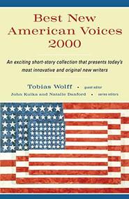 Best New American Voices 2000 by Tobias Wolff, John Kulka, Natalie Danford, 9780156013222