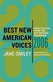 Best New American Voices 2006 by Jane Smiley, John Kulka, Natalie Danford, 9780156029018