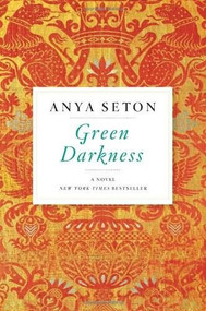 Green Darkness by Anya Seton, 9780544225565