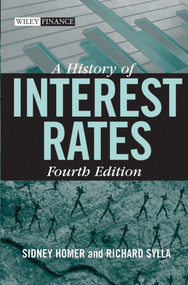 A History of Interest Rates by Sidney Homer, Richard Sylla, 9780471732839