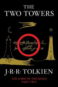 The Two Towers (Being the Second Part of The Lord of the Rings) - 9780547928203 by J.R.R. Tolkien, 9780547928203