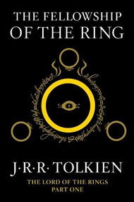 The Fellowship of the Ring (Being the First Part of The Lord of the Rings) - 9780547928210 by J.R.R. Tolkien, 9780547928210