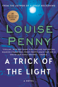 A Trick of the Light (A Chief Inspector Gamache Novel) by Louise Penny, 9781250007346