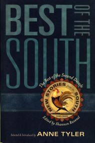 Best of the South (From the Second Decade of New Stories from the South) by Shannon Ravenel, Anne Tyler, 9781565124707