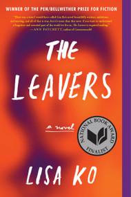 The Leavers (National Book Award Finalist) (A Novel) - 9781616208042 by Lisa Ko, 9781616208042