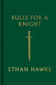 Rules for a Knight (Miniature Edition) by Ethan Hawke, 9780307962331