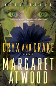 Oryx and Crake by Margaret Atwood, 9780385721677