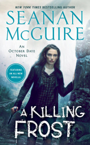 A Killing Frost - 9780756412524 by Seanan McGuire, 9780756412524