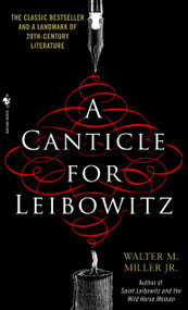A Canticle for Leibowitz - 9780553273816 by Walter Miller, 9780553273816
