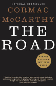 The Road - 9780307387899 by Cormac McCarthy, 9780307387899