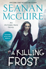 A Killing Frost - 9780756415082 by Seanan McGuire, 9780756415082